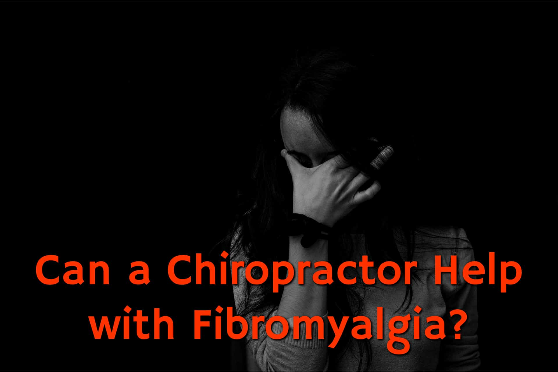 Can a Chiropractor Help my Fibromyalgia?