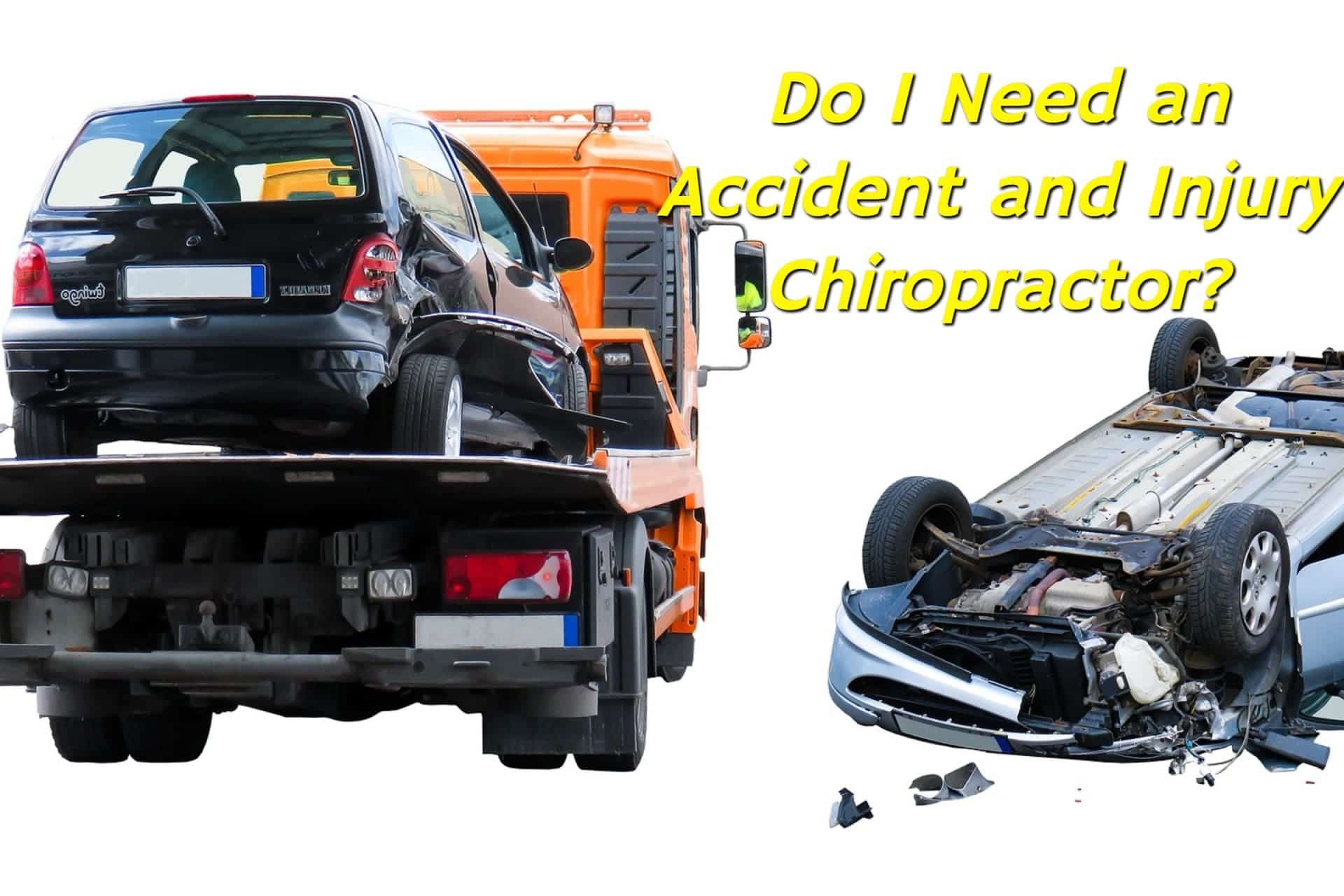 The aftermath of a car accident with one car on a tow truck and the other car upside down, the driver in need of an accident and injury chiropractor