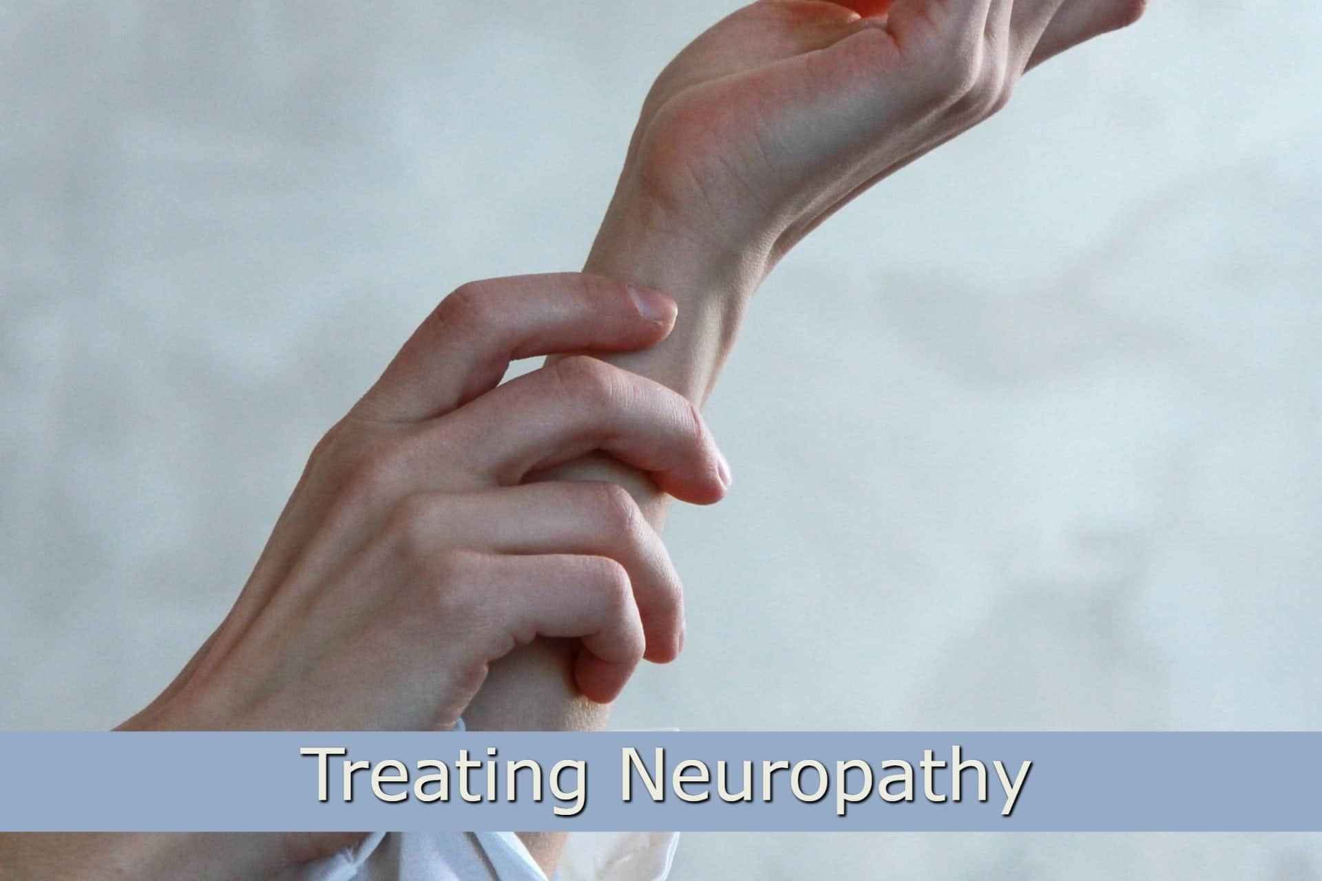 Treating Neuropathy